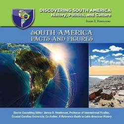 South America : Facts and Figures (New) (Library) (Roger E. Hernandez)
