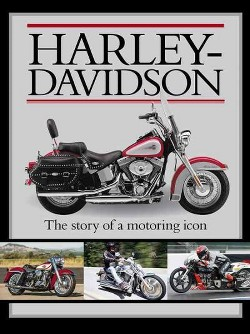 Harley Davidson : The Story of a Motoring Icon (Library) (Clyde Hawkins)