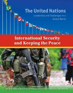 International Security and Keeping the Peace (Library) (Autumn Libal)