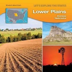 Lower Plains : Kansas, Nebraska (Library) (Elisabeth Herschbach)
