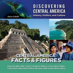 Central America : Facts and Figures (New) (Library) (Charles J. Shields)