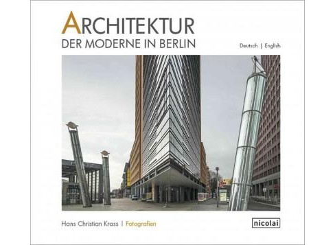Architecture Der Moderne in Berlin (Bilingual) (Hardcover) - image 1 of 1