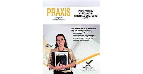 Praxis Elementary Education : Multiple Subjects 5001 (Paperback) (Sharon A. Wynne) - image 1 of 1