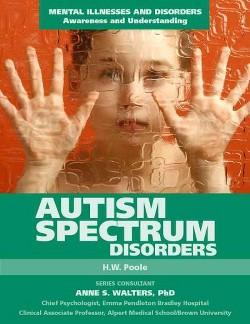 Autism Spectrum Disorders (Library) (H. W. Poole)