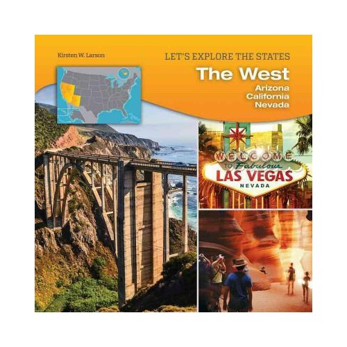 West : Arizona, California, Nevada (Library) (Kirsten W. Larson)
