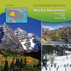 Rocky Mountain : Colorado, Utah, Wyoming (Library) (Dan Harvey)