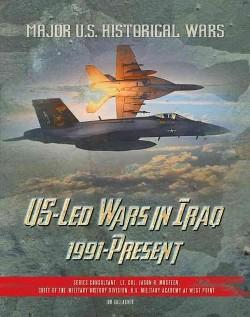 U.S.-Led Wars in Iraq, 1991-Present (Library) (Jim Gallagher)