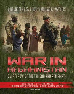 War in Afghanistan : Overthrow of the Taliban and Aftermath (Library) (Dorothy Kavanaugh)