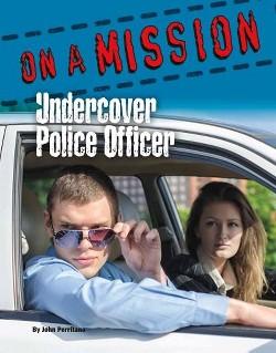 Undercover Police Officer (Library) (John Perritano)