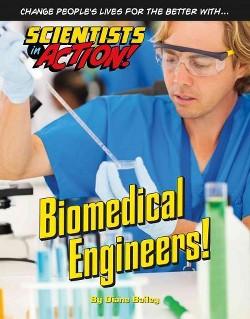 Biomedical Engineers! (Library) (Diane Bailey)