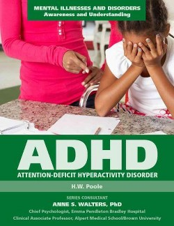 Attention-Deficit Hyperactivity Disorder (Library) (H. W. Poole)