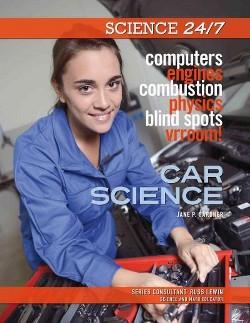 Car Science (Library) (Jane P. Gardner)