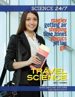 Travel Science (Library) (Jane P. Gardner)