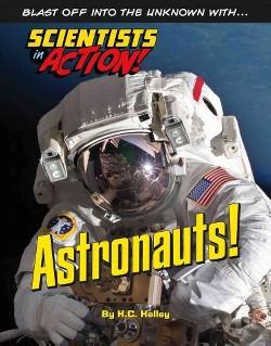 Astronauts! (Library) (K. C. Kelley)