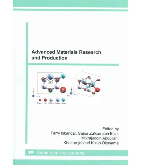 Advanced Materials Research and Production : Selected, Peer Reviewed Papers from the Materials Research - image 1 of 1