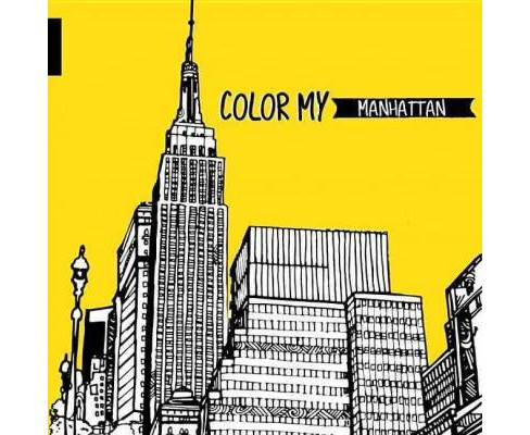 Color My Manhattan (Hardcover) - image 1 of 1