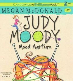 Judy Moody, Mood Martian (Unabridged) (CD/Spoken Word) (Megan McDonald)