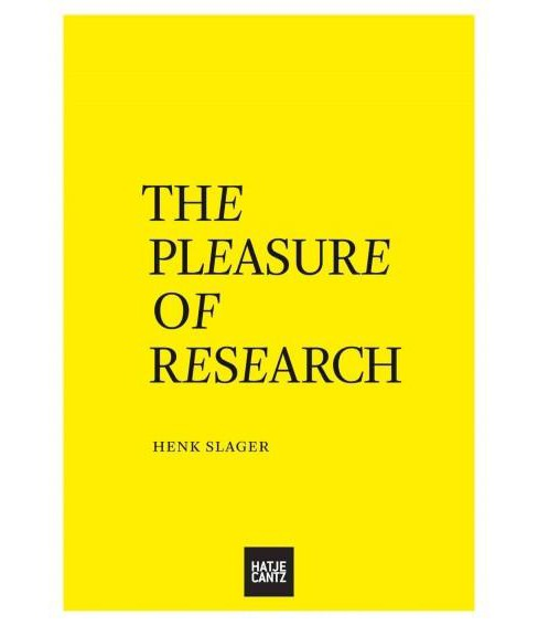 Pleasure of Research (Paperback) (Henk Slager) - image 1 of 1