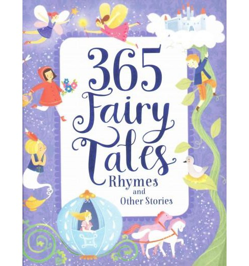365 Fairy Tales, Rhymes, and Other Stories (Hardcover) - image 1 of 1