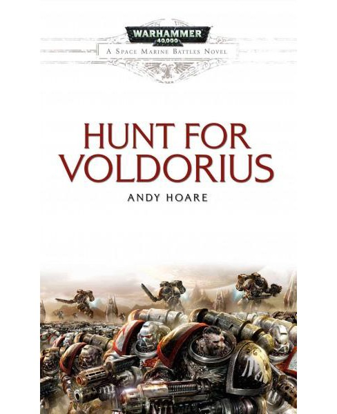 Hunt for Voldorius (Paperback) (Andy Hoare) - image 1 of 1