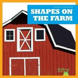 Shapes on the Farm (Library) (Jenny Fretland Van Voorst)