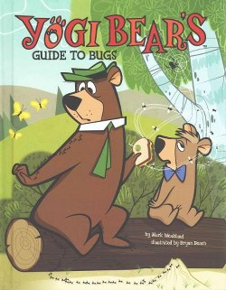 Yogi Bear's Guide to Bugs (Library) (Mark Weakland)