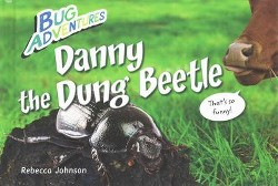 Danny the Dung Beetle (Library) (Rebecca Johnson)