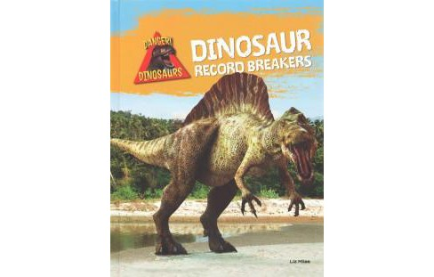Dinosaur Record Breakers (Library) (Liz Miles) - image 1 of 1