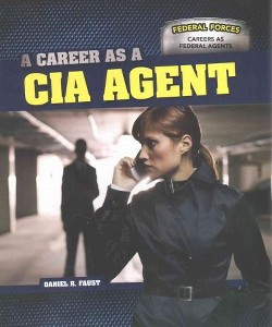 Career As a CIA Agent (Paperback) (Daniel R. Faust)