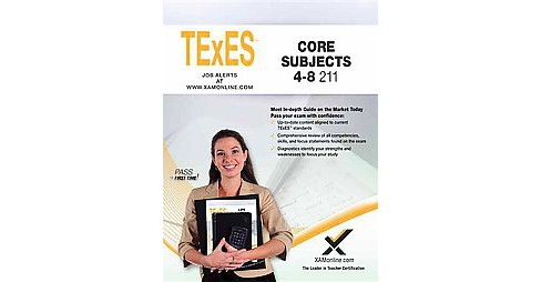 Texes Core Subjects 4-8 211 : Teacher Certification Exam (Paperback) (Sharon A. Wynne) - image 1 of 1