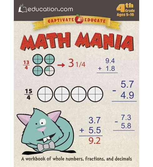 Math Mania : 4th Grade Ages 9-10, Numbers, Fractions, and Decimals (Workbook) (Paperback) - image 1 of 1