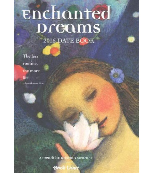 Enchanted Dreams 2016 Date Book (Hardcover) - image 1 of 1