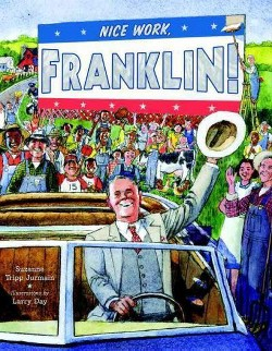 Nice Work, Franklin! (School And Library) (Suzanne Tripp Jurmain)