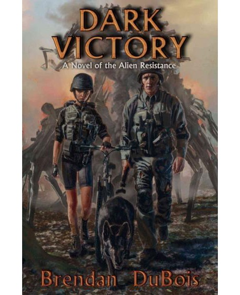 Dark Victory : A Novel of the Alien Resistance (Paperback) (Brendan Dubois) - image 1 of 1