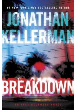 Breakdown (Unabridged) (CD/Spoken Word) (Jonathan Kellerman)