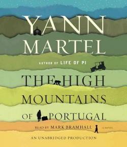 High Mountains of Portugal (Unabridged) (CD/Spoken Word) (Yann Martel)