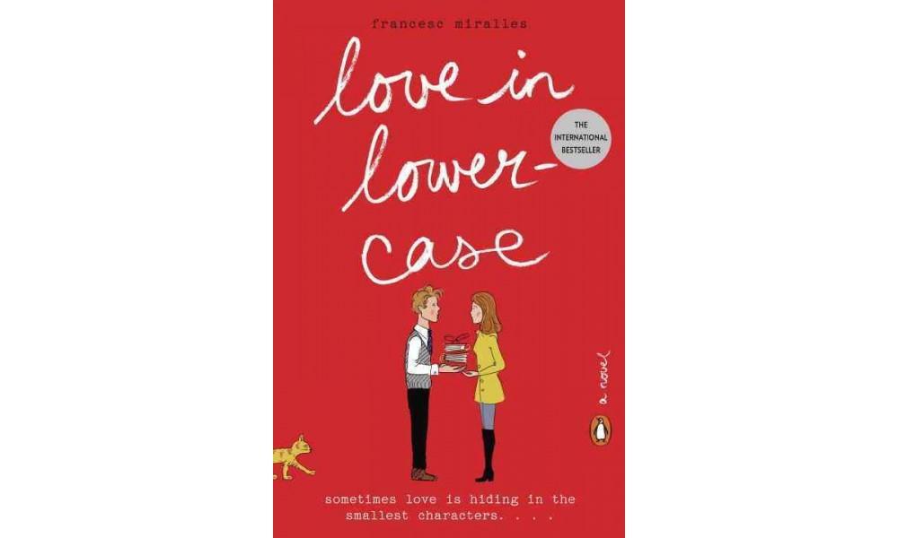 Love in Lowercase (Paperback) (Francesc Miralles)