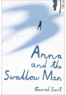 Anna and the Swallow Man (Library) (Gavriel Savit)