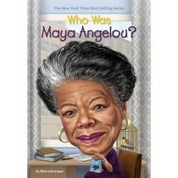 Who Was Maya Angelou? (Paperback) (Ellen Labrecque)