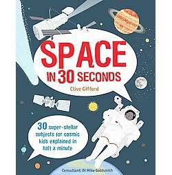 Space in 30 Seconds (Library) (Clive Gifford)