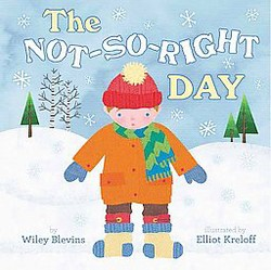 Not-so-right Day (Library) (Wiley Blevins)