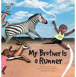 My Brother Is a Runner : Kenya (Library) (Jin-ha Gong)