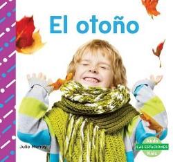 El otono / Fall (Library) (Julie Murray)