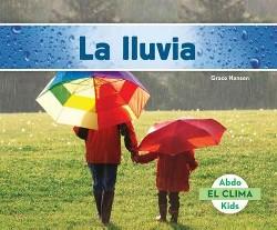 La lluvia / Rain (Library) (Grace Hansen)