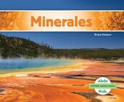 Minerales / Minerals (Library) (Grace Hansen)