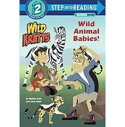 Wild Animal Babies! (Library) (Martin Kratt & Chris Kratt)