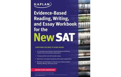Kaplan Evidence-Based Reading, Writing, and Essay Workbook for the New SAT (Paperback) - image 1 of 1