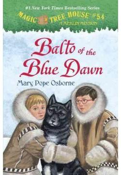 Balto of the Blue Dawn (Library) (Mary Pope Osborne)