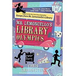 Mr. Lemoncello's Library Olympics (Chris Grabenstein)