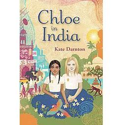 Chloe in India (Library) (Kate Darnton)